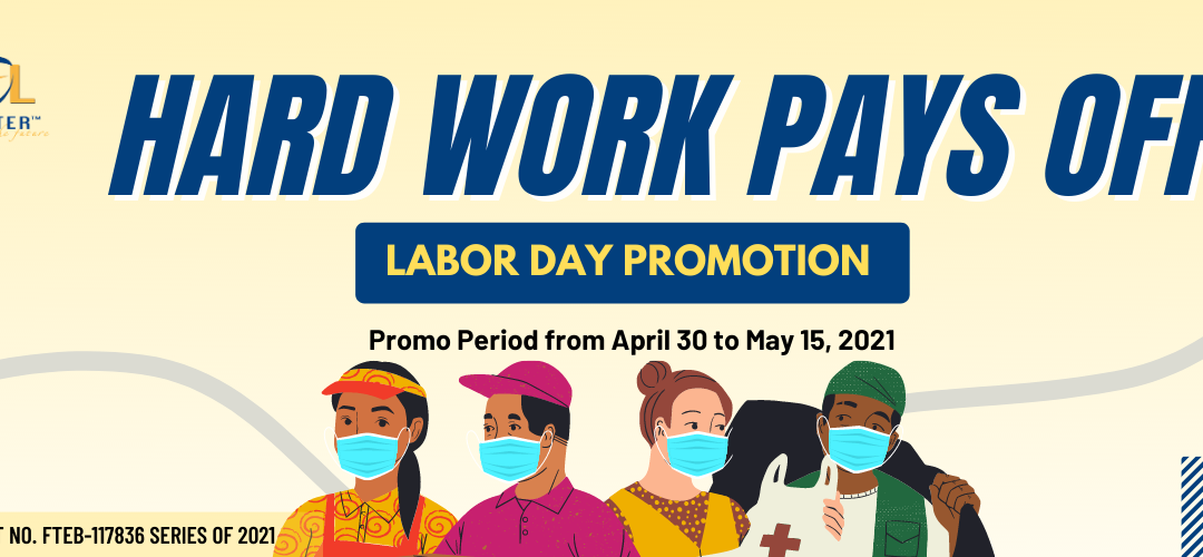 HARD WORK PAYS OFF – LABOR DAY PROMOTION